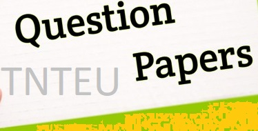 TNTEU Old & Previous Year Question papers 2019