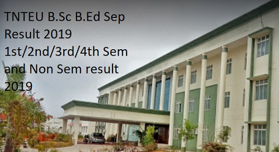 TNTEU B.Sc B.Ed Result 2019