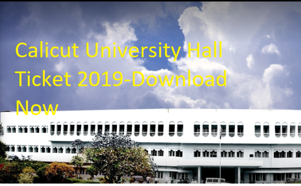 Calicut University Hall Ticket 2019
