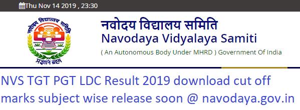 NVS TGT PGT LDC Exam Result 2019