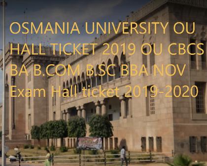 OU Hall Ticket 2019 BA B.COm BBA B.SC 1st/3rd/5th sem exam