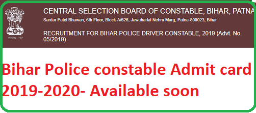 Bihar Police constable Admit card 2019-2020 download