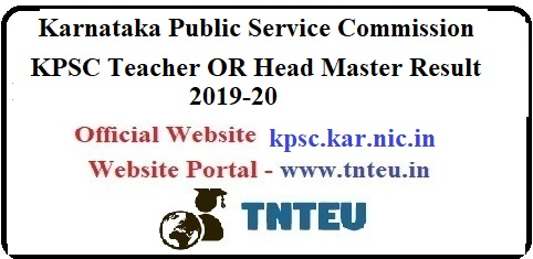 KPSC Teacher/Head Master Result 2019-20
