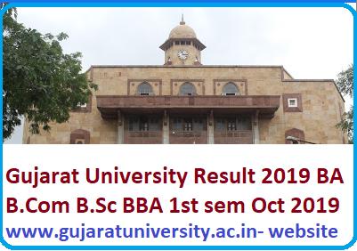 Gujarat University BA B.Com B.Sc BBA 1st Sem result 2019