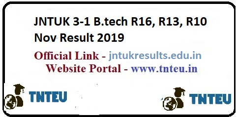 JNTUK B.Tech 4-1, 3-2, 3-1 Sem(R16, R13, R10) Result 2019