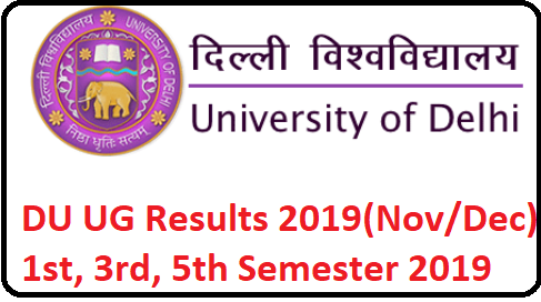 DU results 2019 (Nov/Dec) Delhi University UG 1st, 3rd, 5th Sem results 2019-2020